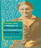 Presenca De Duns Escoto No Pensamento De Edith Stein, A - Vol 340 - Perspectiva