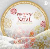 Presente de Natal - O Especial de Natal da Globo - CD - Som livre