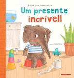 Presente incrivel, um - Brinque book