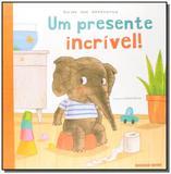 Presente Incrível!, Um - Brinque book