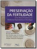 Preservacao da fertilidade: uma nova fronteira em - Medbook