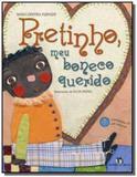 Pretinho, meu boneco querido - acompanha cd com mu - Editora do brasil