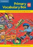 Primary vocabulary box - word games and activities for younger learners - Cambridge audio visual  book teacher