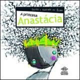 Princesa anastacia, a - Difusao cultural do livro