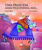 Princesa Assim Pequenininha... Mas, Uma - Aquariana