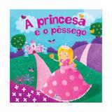 Princesa e o pessego, a - libris - Libris editora ltda
