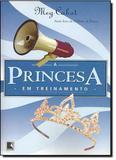Princesa em treinamento - diario da princesa v.6 - Galera record - grupo record