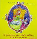 Princesa que tudo sabia...menos uma coisa - Brinque book