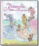 Princesas nao sao perfeitas - Farol literario - dcl