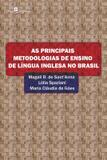 Principais metodologias de ensino de lingua inglesa no brasil, as - Paco editorial