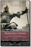 Principe cativo - vol 2 - vergara e riba - Vergara  riba
