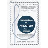 Principios Basicos Da Musica Para A Juventude Vol1 - Irmaos vitale