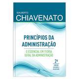 Princípios da administração - o essencial em teoria geral da administração