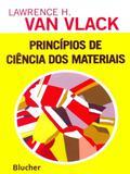 Princípios de Ciências dos Materiais - Edgard blücher
