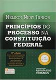 Princípios do Processo na Constituição Federal - Rt - revista dos tribunais