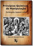 Principios quimicos de manipulacao: perfumaria, 01 - Autor independente