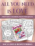Printable Coloring Pages for Adults (All You Need is Love) - West suffolk cbt service ltd