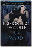 Prisioneiro da noite - Universo dos livros