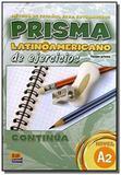 Prisma latinoamericano a2 - libro de ejercicios - Edn - edinumen