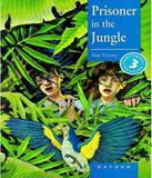 Prisoner In The Jungle - Level 3 - Oxford