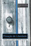 Privaçao de liberdade - Paco editorial