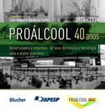 Proalcool 40 anos - Edgard blucher