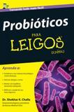 Probioticos para leigos - Alta books