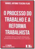 Processo do Trabalho e a Reforma Trabalhista  - 02Ed/18 - Ltr editora