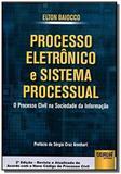 Processo eletronico e sistema processual o proce01 - Jurua