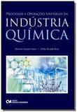 Processos e operacoes unitarias da industria quimi - Ciencia moderna
