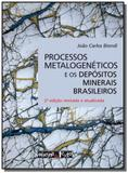 Processos metalogeneticos e os depositos minerais - Oficina de textos