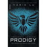 Prodigy - Os opostos perto do caos