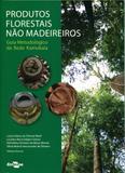 Produtos Florestais Não Madeireiros - Embrapa