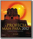 Profecia maia para 2012,a - Pensamento - cultrix