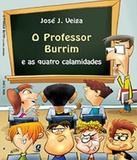 Professor Burrim E As Quatro Calamidades, O - 04 Ed - Global