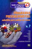 Programas Prevencionistas: Subsídios Para Análise de Riscos Vol.7 - Ab