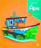 Projeto apis - geografia 3 ano - Editora atica s/a