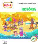 PROJETO APIS - HISTORIA - 2º ANO - 2ª ED - Atica didaticos