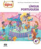 Projeto Ápis - Língua Portuguesa - 4º Ano - 2ª Ed. 2014 - Ática