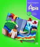 Projeto Ápis - Língua Portuguesa - 5º Ano - 3ª Ed. 2018 - Ática