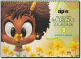 Projeto Apis - Natureza e Sociedade - Vol. 3 - 01Ed/16 - Atica