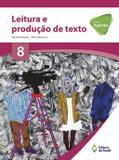 Projeto apoema leitura e produção de texto 8 ano - Ed. do brasil