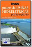 Projeto de Usinas Hidrelétricas: Passo a Passo - Oficina de textos