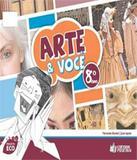 Projeto Eco - Arte E Voce - 8 Ano - Ef Ii - Positivo - didatico