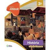 Projeto Jimboê - História - 3º Ano - Editora do brasil