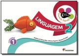 Projeto presente - educacao infantil - linguagem - - Moderna