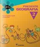 Projeto Presente - Geografia - 2 Ano - Ef I - 03 Ed - Moderna - didatico