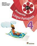 Projeto Presente - Português 4Ano  - 4ª Edição - Moderna