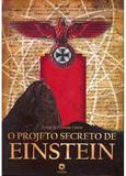Projeto secreto de einstein, o - 1 - Editora landmark