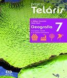 Projeto Telaris - Geografia - 7 Ano - Ef Ii - 02 Ed - Atica - didatico
